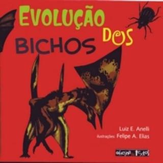Evolução Dos Bichos - Col. Decifrando.a.terra.br