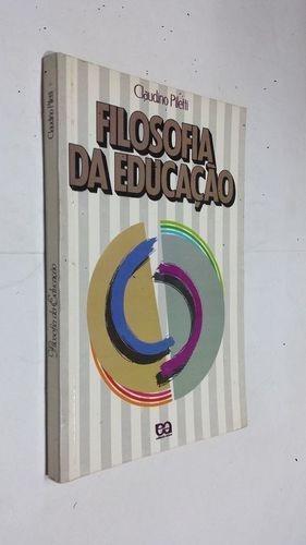 Livro Filosofia Da Educação Claudino Piletti