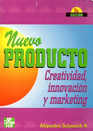 Alejandro Schnarch - Nuevo Producto Creatividad Marketing
