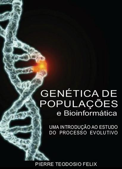 Genética De Populações E Bioinformática