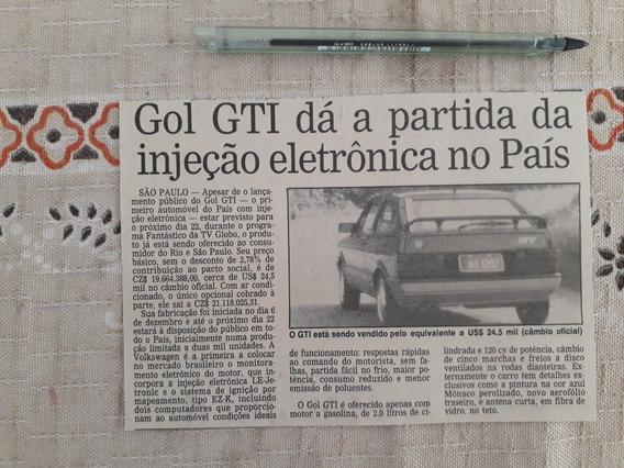 Recorte Jornal Matéria Lançamento Vw Gol Gti Injeção Eletrô
