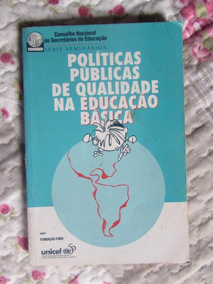 Políticas Públicas De Qualidade Na Educação Básica Consed