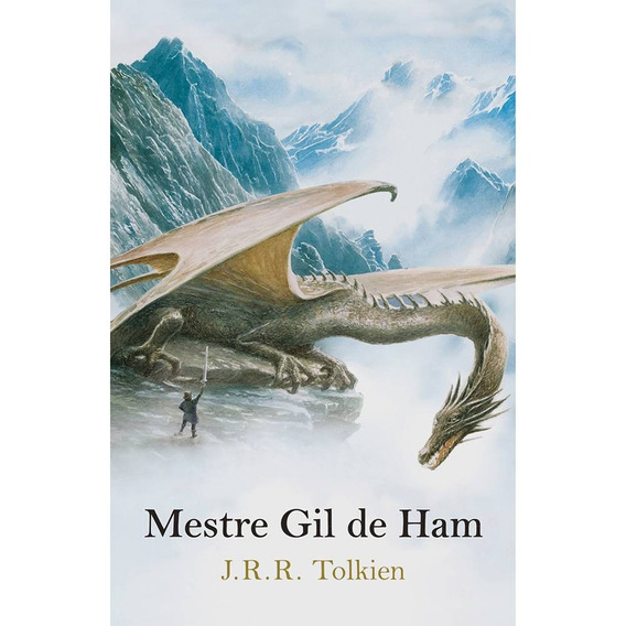 Mestre Gil De Ham - J. R. R. Tolkien