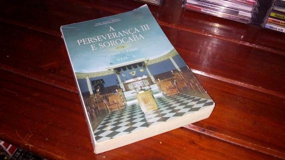 Livro A Perseverança Iii E Sorocaba José Aleixo Irmão