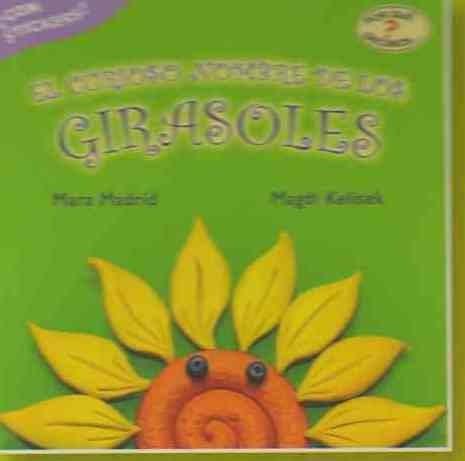 Curioso Nombre De Los Girasoles, El