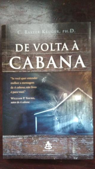 De Volta À Cabana - Frete Grátis