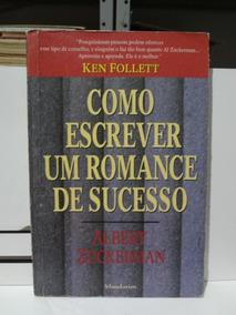 Livro Como Escrever Um Romance De Sucesso Albert Zuckerman