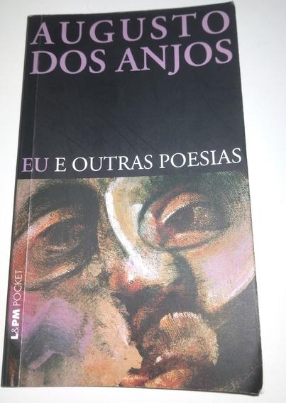 Augusto Dos Anjos Eu E Outras Poesias L&pm Pocket Livro