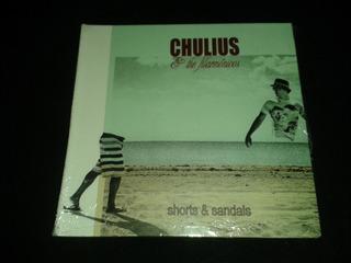 Chulius Y The Filarmonicos Shorts Y Sandals Nuevo Sellado