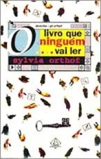 Livro Que Ninguem Vai Ler Sylvia Orthof 1997 Infanto Juvenil