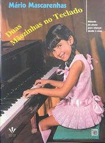Duas Mãozinhas No Tecladométodo De Piano Para Crianças Desde