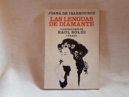 Imagen 1 de 10 de Las Lenguas De Diamante J Ibarbourou Losada Ilust Raul Soldi