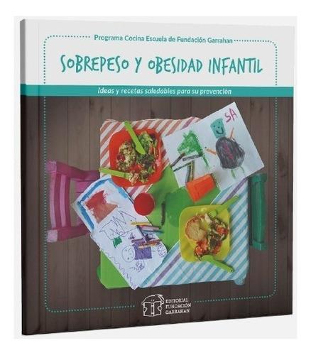 Imagen 1 de 1 de Sobrepeso Y Obesidad Infantil - Fundación Garrahan