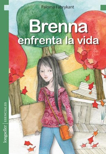 Brenna Enfrenta La Vida - Esenciales - Longseller
