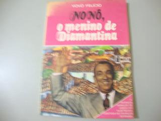 Livro - Nonô, O Menino De Diamantina - Autor Vovô Felício