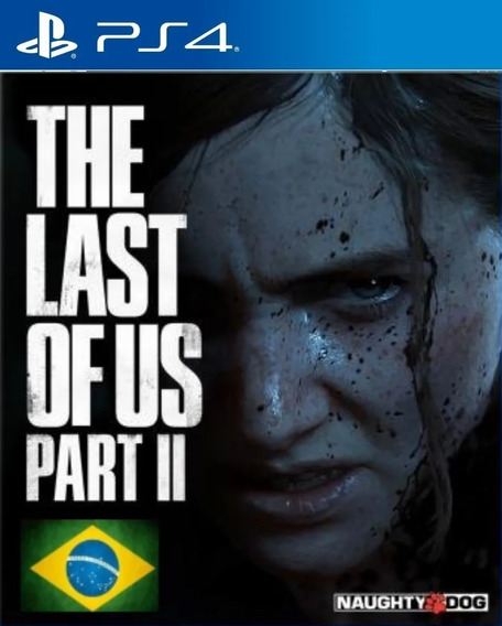 The Last Of Us Part Ii 2 Ps4 1 Dublado Em Português