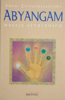 Abyangam .swami Joythimayananda. Masaje Ayurvedico