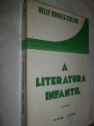 * Livro - Literatura Infantil Nelly Novaes Coelho História,