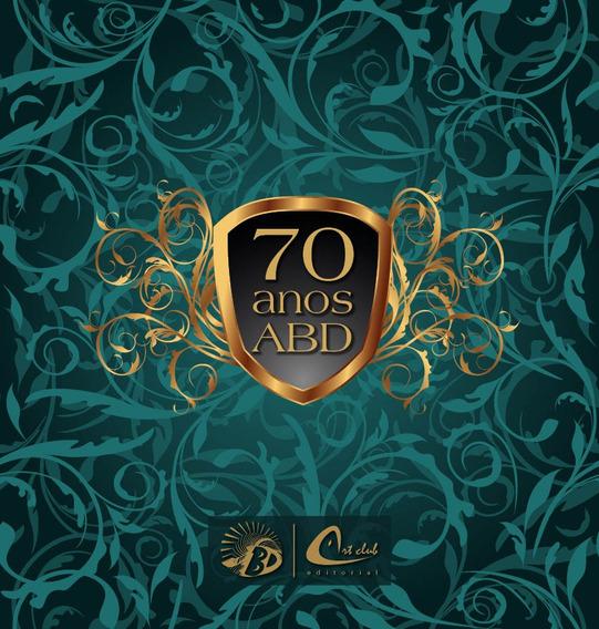 Anuário E Agenda 70 Anos Da Abd