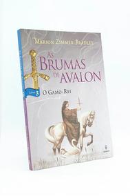 As Brumas De Avalon - O Gamo-rei - Livro 3