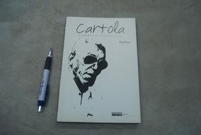 Livro - Cartola: Semente De Amor Sei Que Sou, Desde Nascença