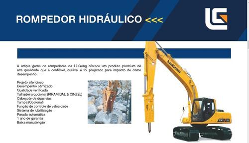 Rompedor Hidraulico Escavadeira Liugong 908 *preço Promocão*