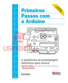 Livro Arduino - Primeiros Passos Com O Arduino 2ª Edição