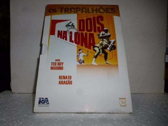 Dvd Os Trapalhões - Dois Na Lona 2007 - Com Ted Boy Marino