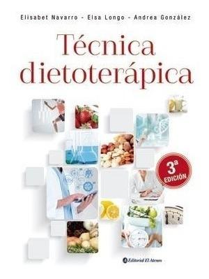 Longo Técnica Dietoterápica 3ed 2019 Novedad