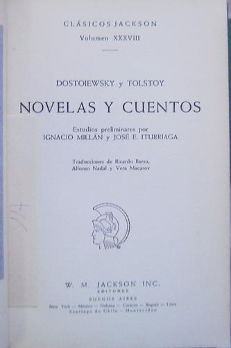 Primera Edición 1949/ Novelas Y Cuentos/ Dostoiewsky & Tolst