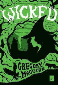 Wicked - A Historia Nao Contada Das Brux Gregory Maguire