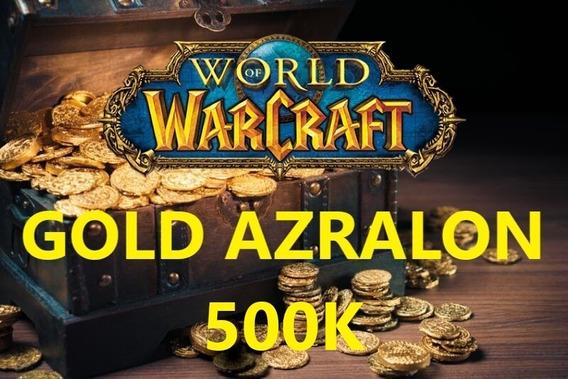 500k Gold Azralon Ouro Wow Horda