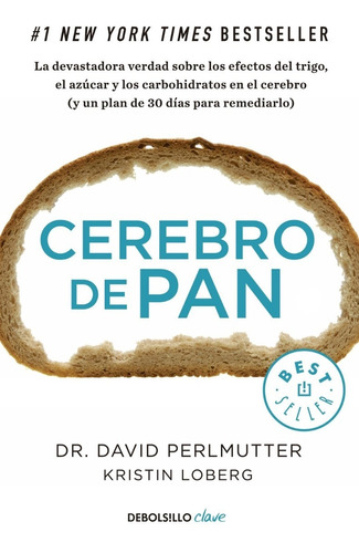 Imagen 1 de 3 de Cerebro De Pan - Perlmutter- Libro Nuevo - Debolsillo *