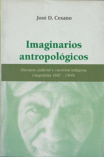 Imagen 1 de 1 de Imaginarios Antropológicos José Cesano (b)