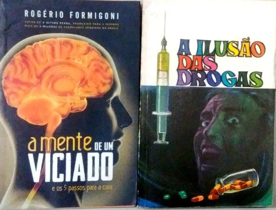 2x1 A Ilusão Das Drogas / A Mente De Um Viciado 1178