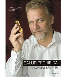 Libro Andreas Kalcker La Salud Prohibida