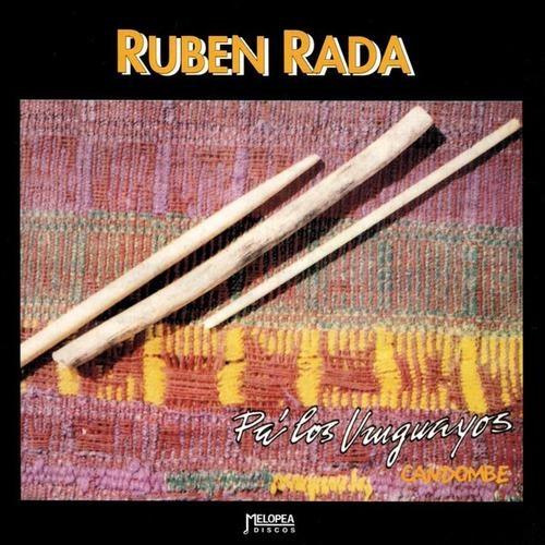 Rubén Rada - Pa Los Uruguayos - Cd