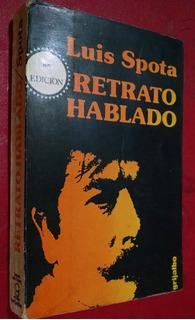 Retrato Hablado, Luis Spota, Grijalbo