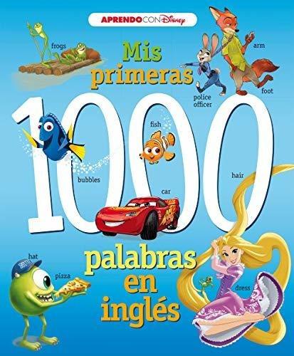 Mis Primeras 1000 Palabras En Ingles (aprendo Ingles Con ...