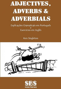 Adjectives, Adverbs And Adverbials - Front Line English Gram