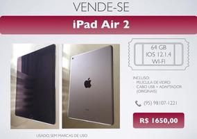 Ipad Air 2 64gb Semi-novo