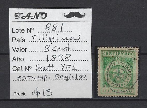 Lote881 Filipinas 8 Cent. Año 1898 Scott# Yf1 Srv. Registro
