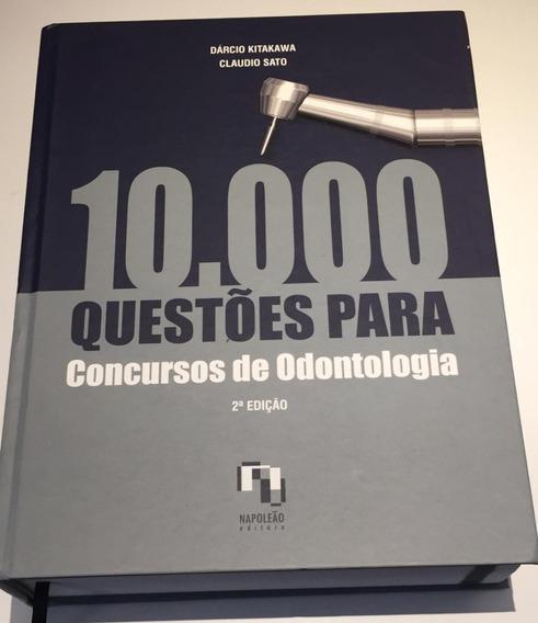 10.000 Questões Para Concursos De Odontologia