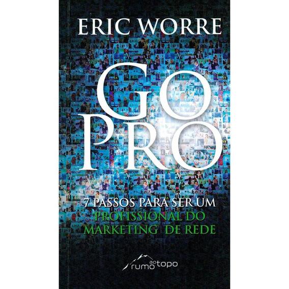 Livro Go Pro: 7 Passos Para Ser Um Profissional Do Marketing