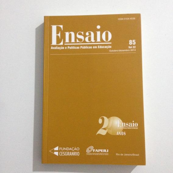 Livro Ensaio Avaliação E Políticas Públicas Em Educação 85 .