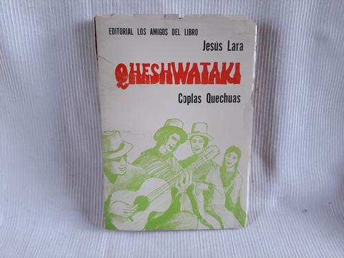 Imagen 1 de 9 de Qheshwataki Coplas Quechuas Jesus Laras Amigos Del Libro