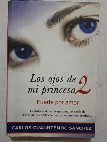Libro Los Ojos De Mi Princesa 1 Completo Mercadolibre Com Mx