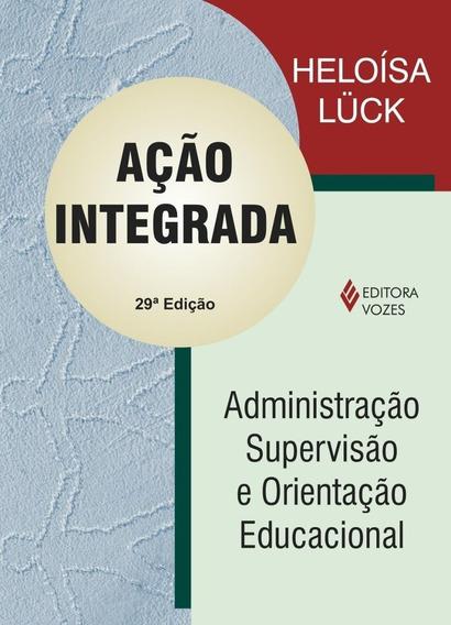 Acao Integrada: Administ.superv.orient.educac