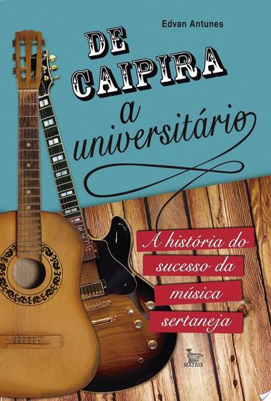 De Caipira A Universitario