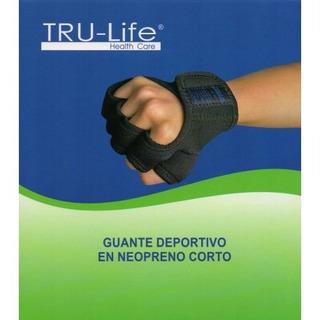 Guante Deportivo En Neopreno Corto - Tru Life
